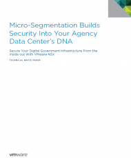 479961 micro segmentation builds security into your agency data centers dna Cover 190x230 - Seven Reasons Why Micro-Segmentation is Powerful to Have and Painless to Add