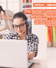 481490 Lithium The Social Customer Service Playbook Cover 190x230 - The Social Customer Service Playbook: ​The Most Vital Metrics and How to Interpret Their Impact