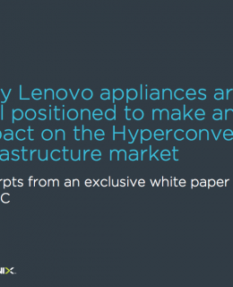 Screen Shot 2016 10 26 at 7.05.17 PM 260x320 - Why Lenovo appliances are well positioned to make an impact on the Hypeconverged Infrastructure market