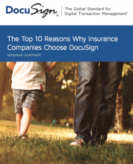 The Top 10 Reasons Why Insurance Companies Choose DocuSign