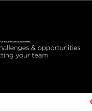 The challenges & opportunities impacting your team