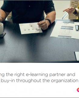Choosing the right e-learning partner and getting buy-in throughout the organization