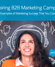 7 Inspiring B2B Marketing Campaigns