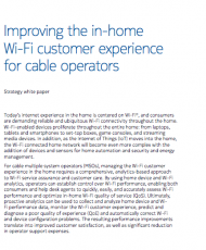 Improving the in-home Wi-Fi customer experience for cable operators