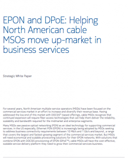 EPON and DPoE: Helping North American cable MSOs move up-market in business services