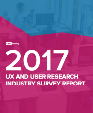 UX AND USER RESEARCH INDUSTRY SURVEY REPORT