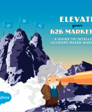 Elevate Your B2B Marketing: A Guide to Intelligent Account-Based Marketing