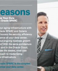 Top 5 Reasons To Modernize Your Data Center With Oracle SPARC