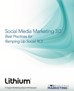Social Media Marketing 3.0: Best Practices for Ramping Up Social ROI