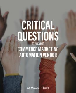 Critical Questions – Commerce Marketing Automation Vendor