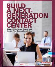 Building a Next-Gen Contact Center