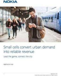 Small cells convert urban demand into reliable revenue