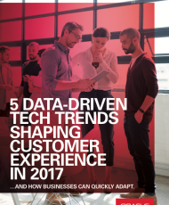 5 DATA-DRIVEN TECH TRENDS SHAPING CUSTOMER EXPERIENCE