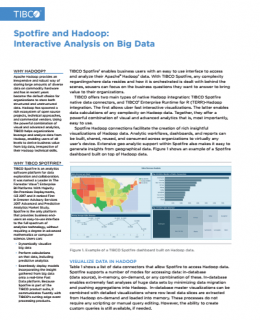 Spotfire and Hadoop: Interactive Analysis on Big Data