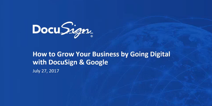 1 3 - Grow your business by going digital with DocuSign and Google