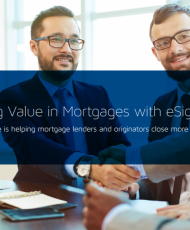 13 190x230 - Realizing Value in Mortgages with eSignature