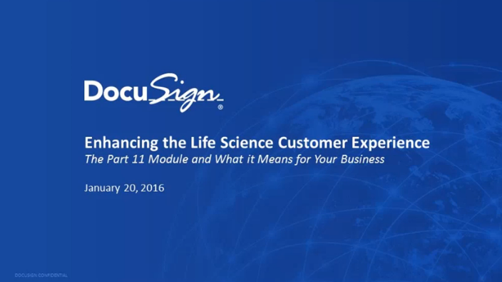 22 1 - Enhancing the Life Science Customer Experience- The Part 11 Module and What it Means for Your Business