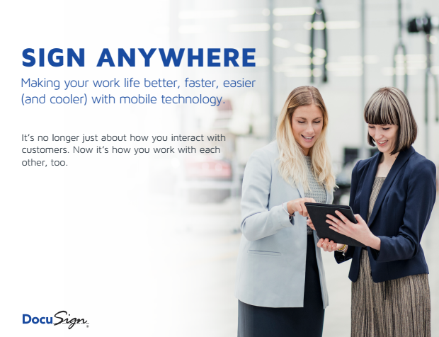 4 1 - Sign anywhere. Making your work life better, faster, easier (and cooler) with mobile technology