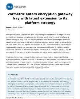 451 Research: Vormetric Enters Encryption Gateway Fray with Latest Extension to Its Platform Strategy