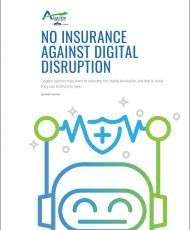No Insurance Against Digital Disruption