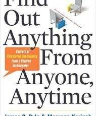 Find Out Anything From Anyone, Anytime - Book Summary