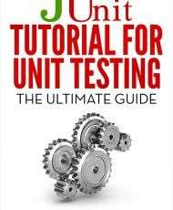 JUnit Tutorial for Unit Testing
