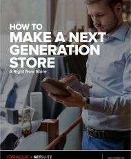 How to Make a Next Generation Store a Right Now Store