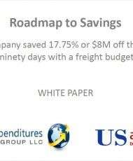 Roadmap to Savings: How a company saved 17.75% off their freight spend in ninety days with a freight budget of $45M