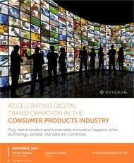 Accelerating Digital Transformation in the Consumer Products Industry