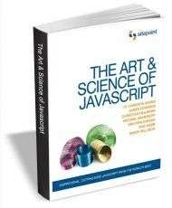 The Art & Science of JavaScript ($29 Value FREE For a Limited Time)