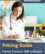 Updated Family Practice EMR Software Pricing Guide from Software Advice