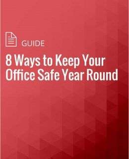 8 Ways to Keep Your Office Safe Year Round