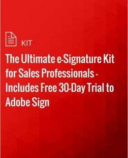 The Ultimate e-Signature Kit for Sales Professionals -  Includes Free 30-Day Trial to Adobe Sign