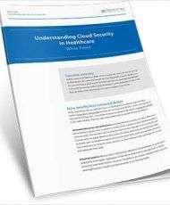 Understanding Cloud Security for Healthcare