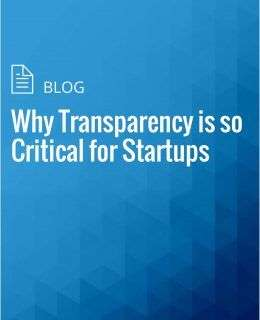 Why Transparency is so Critical for Startups