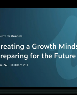 Creating a Growth Mindset Webcast Cover 260x320 - Creating a Growth Mindset: Prepare for the Future of Work