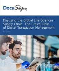 Digitizing the Global Life Sciences Supply Chain: The Critical Role of Digital Transaction Management