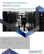 10 reasons to embrace a hybrid IT solution