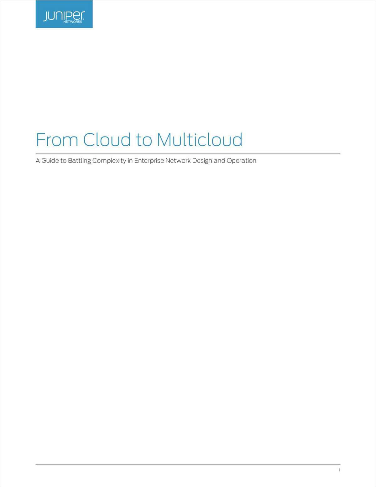 From Cloud to Multicloud: A Guide to Battling Complexity in