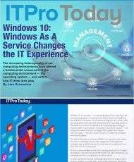 Windows 10: Windows As A Service Changes the IT Experience