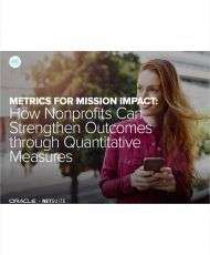Metrics for Mission Impact: How Nonprofits Can Strengthen Outcomes through Quantitative Measures