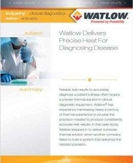 Watlow delivers precise heat for diagnosing disease