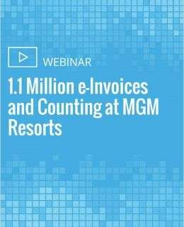 1.1 Million e-Invoices and Counting at MGM Resorts