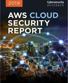 2019 AWS Cloud Security Report