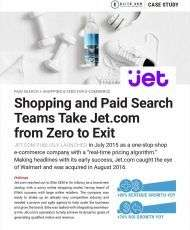 Jet.com: From Zero to Exit with Paid Search + Shopping