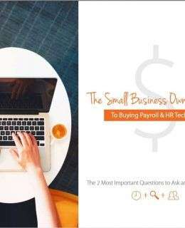 Avoid Buyer's Remorse: The Small Business Owner's Guide to Buying Payroll & HR Technology