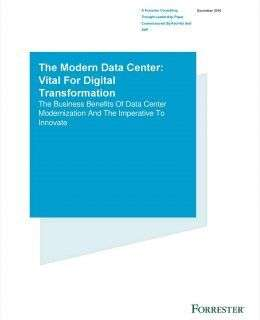 The Modern Data Center: Vital for Digital Transformation