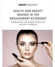 Health and Beauty Brands in the Engagement Economy -  How to Preserve the Human Touch on Digital Channels