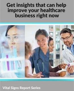 Get insights that can help improve your healthcare business right now