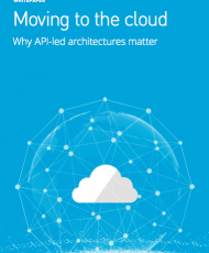 Screen Shot 2019 01 16 at 11.50.03 PM 190x230 - Moving to the cloud: Why API-led architectures matter
